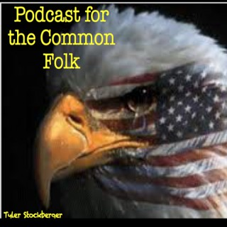 Podcast for the Common Folk