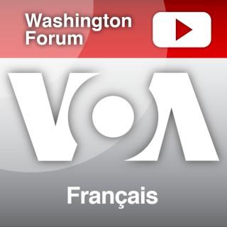 Washington Forum - Voix de l'Amérique