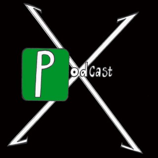 PODCAST X - The World's Greatest Comic Book Podcast!