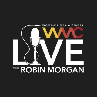 Women's Media Center Live with Robin Morgan
