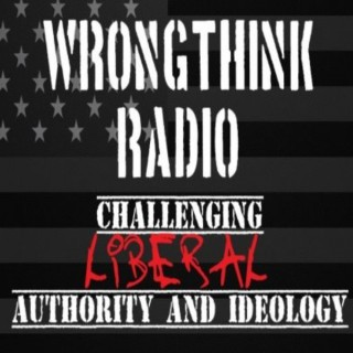 Wrongthink Radio