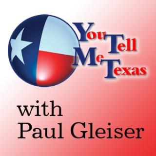 You Tell Me Texas by Paul Gleiser