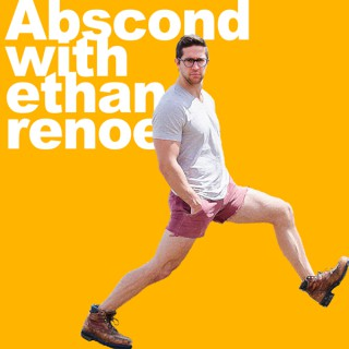 Abscond with Ethan Renoe