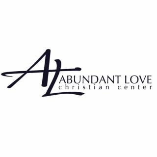 Abundant Love Christian Center