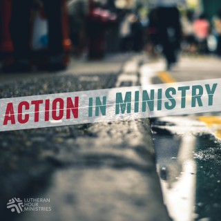 Action in Ministry