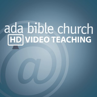 Ada Bible Church Video Podcast