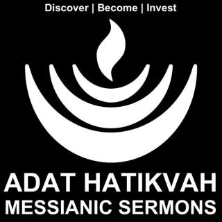 Adat Hatikvah Messianic Sermons
