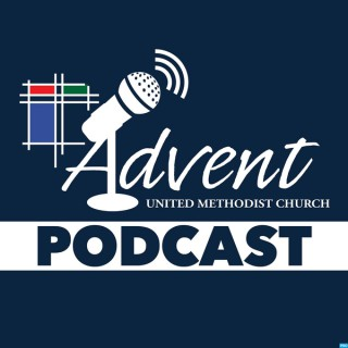 Advent UMCSC Podcast