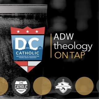 ADW Theology on Tap
