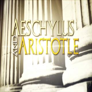 Aeschylus & Aristotle