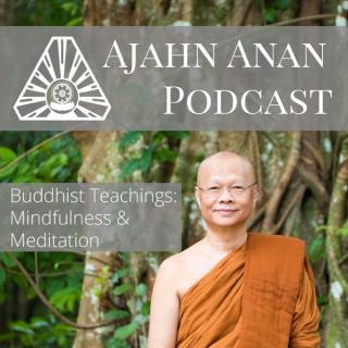 Ajahn Anan Podcast