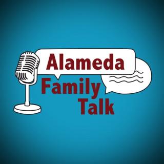 Alameda Family Talk Podcast