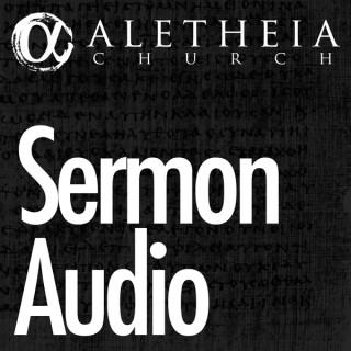 Aletheia Sermon Audio