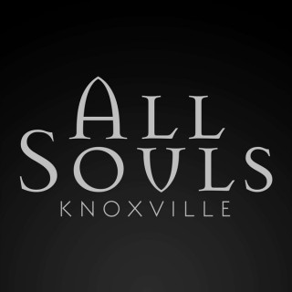 All Souls Knoxville
