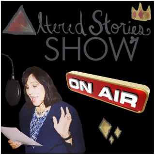 Altered Stories Show