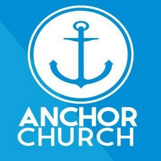 Anchor Church - Weekly Messages