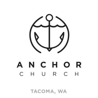 Anchor Church Tacoma