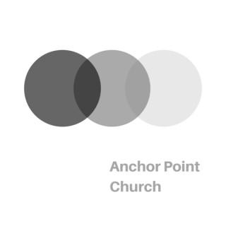 Anchor Point Church Podcast
