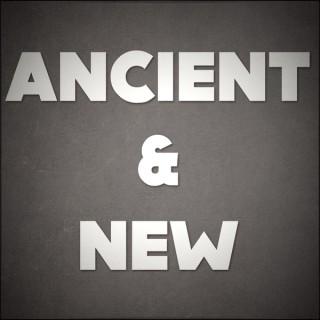 Ancient & New