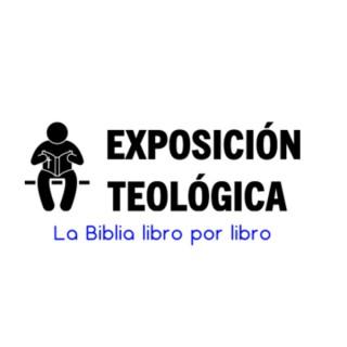 Andres Glz: Exposición Teológica- La Biblia libro por libro