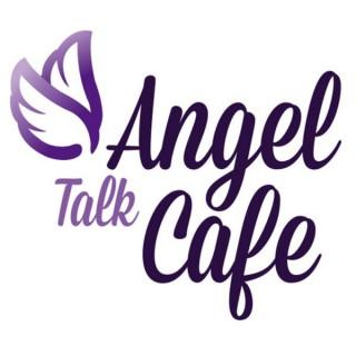 Angel Talk Cafe with Joy