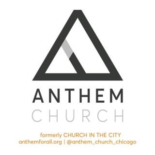 ANTHEM CHURCH - Chicago, IL