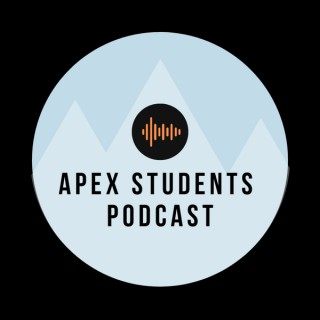 Apex Students Podcast