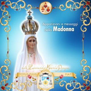 Apparizioni e messaggi della Madonna