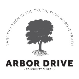 Arbor Drive Community Church Sermons