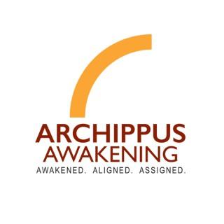 Archippus Awakening KINGDOM101