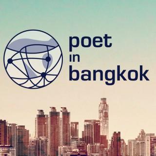 Poet in Bangkok