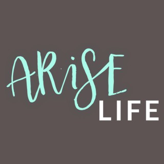 ARISE:Life Messages