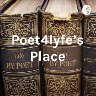 Poet4lyfe's Place