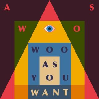 As Woo Woo As You Want