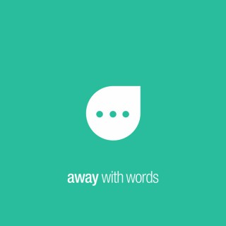 Away With Words The Podcast