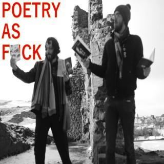 Poetry as F*ck