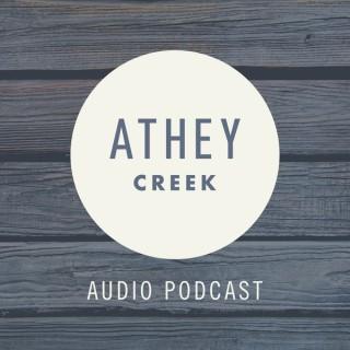 Athey Creek: Audio Podcast
