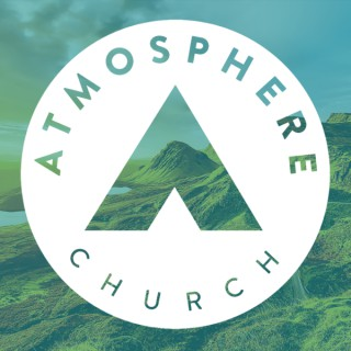Atmosphere Church Podcast
