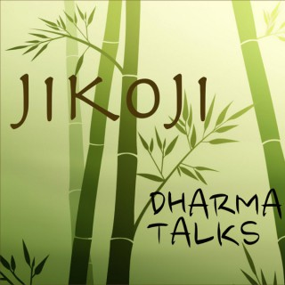 Audio & Video - Jikoji Zen Center