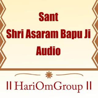Audio - Sant Shri Asharamji Bapu Asaram Bapu
