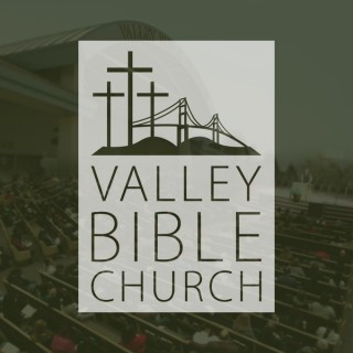 Audio Sermons - Valley Bible Church Hercules (VBC)