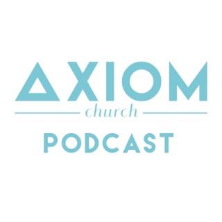 Axiom Church Podcast