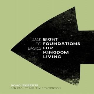 Back to Basics - Original Audio Recordings with Doug Roberts, Ben Pasley, and Tim F. Thornton