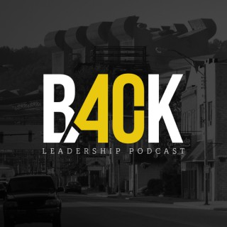 Back40 Leadership Podcast