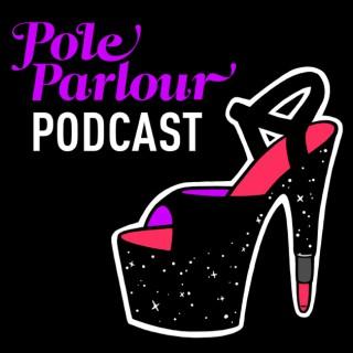 Pole Parlour Pole Dance Podcast
