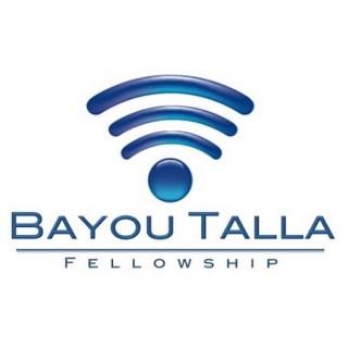 Bayou Talla Fellowship - Sermons