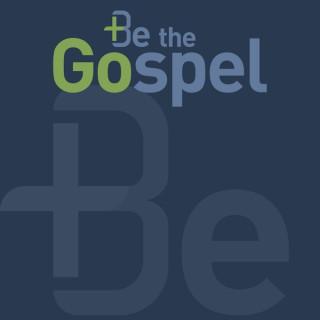 Be The Gospel