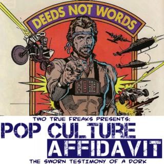 Pop Culture Affidavit