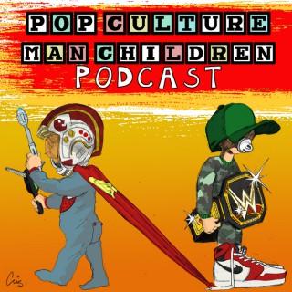 Pop Culture Man Children