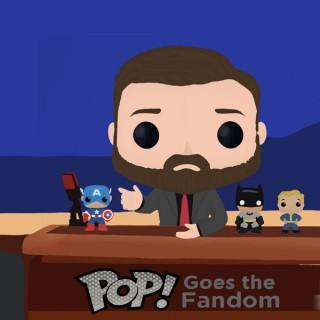 Pop! Goes the Fandom